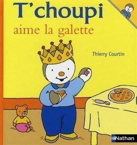 Livres epiphanie - Tchoupi galette ...