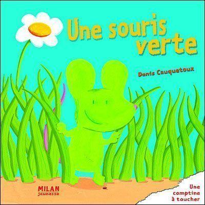 Les livres racontes par tata page 5 - Une souris verte singe ...